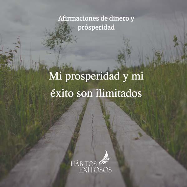 Mi prosperidad y mi éxito son ilimitados