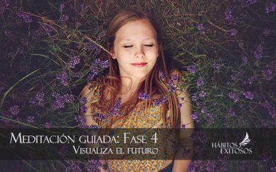 Visualización creativa de tu futuro – Fase 4