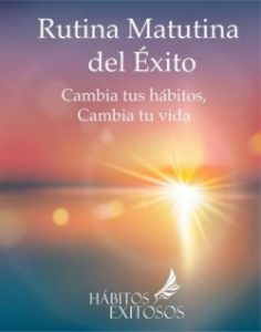Rutina Matutina del Éxito - Angie Ramos Life Coaching
