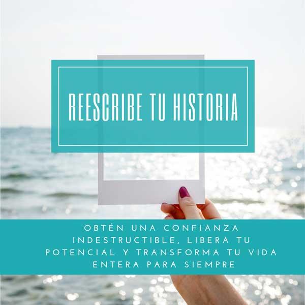 Reescribe tu historia - Curso para Mejorar la Autoestima