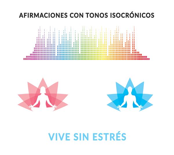 Afirmaciones para vivir sin estrés con tonos isocrónicos - Angie Ramos - Life coaching