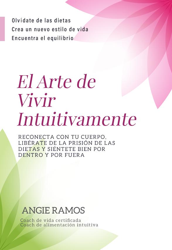 El Arte de Vivir intuitivamente - Libro - Angie Ramos