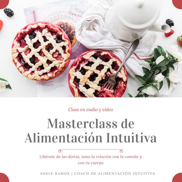 Masterclass de Alimentación Intuitiva - Angie Ramos