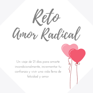 Reto amor radical - Angie Ramos Life Coaching