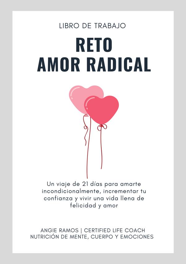 Reto amor radical - Angie Ramos Life Coach